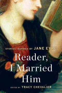 Reader, I married him : stories inspired by Jane Eyre cover image