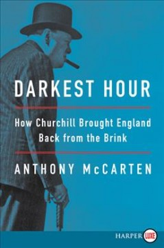 Darkest hour how Churchill brought England back from the brink cover image