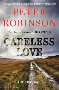 Careless love : a DCI Banks novel cover image