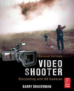 Video shooter : storytelling with HD cameras cover image