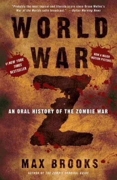World War Z : an oral history of the zombie war cover image