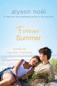 Forever summer : Laguna Cove and Cruel summer cover image