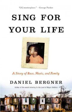 Sing for your life : a story of race, music, and family cover image