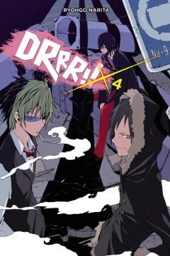 Durarara!!, DRRR!!. Volume 4 cover image