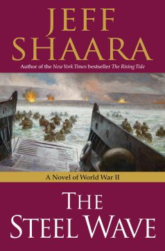 The steel wave : a novel of World War II cover image