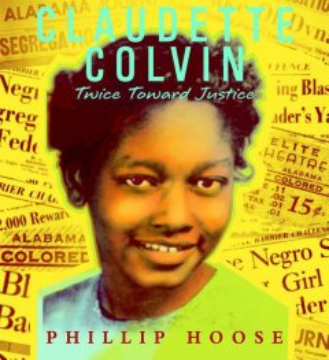 Claudette Colvin : twice toward justice cover image