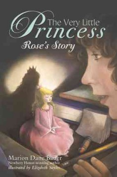 The very little princess : Rose's story cover image