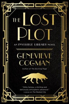 The lost plot : an Invisible Library novel cover image