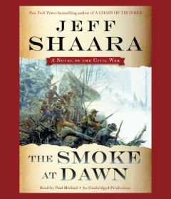 The smoke at dawn [a novel of the Civil War] cover image