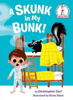 A skunk in my bunk! cover image
