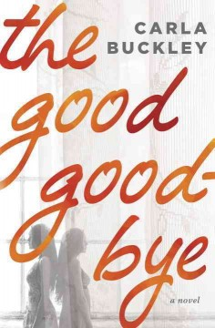 The good goodbye cover image