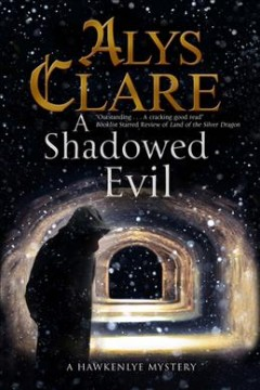 A Shadowed Evil / Alys Clare cover image