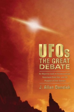 UFOs, the great debate : an objective look at extraterrestrials, government cover-ups, and the prospect of first contact cover image