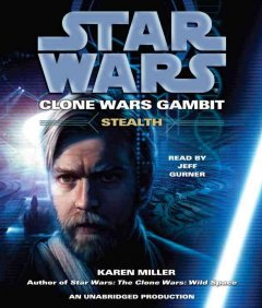 Star Wars, Clone Wars gambit.  Stealth cover image