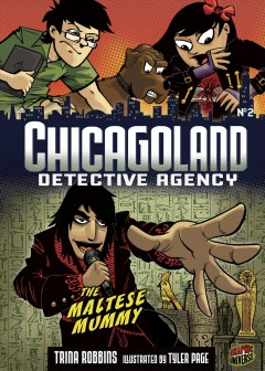 Chicagoland Detective Agency. No. 2, The Maltese mummy cover image