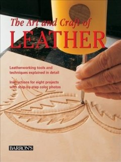 The art and craft of leather cover image