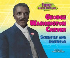 George Washington Carver : scientist and inventor cover image