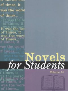 Novels for students. Volume 14 presenting analysis, context, and criticism on commonly studied novels cover image