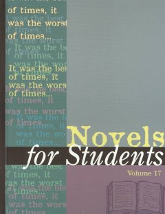 Novels for students. Volume 17 presenting analysis, context and criticism on commonly studied novels cover image