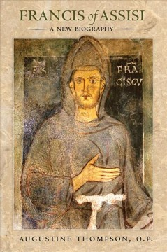 Francis of Assisi : a new biography cover image