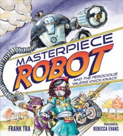 Masterpiece Robot and the ferocious Valerie Knick-knack cover image