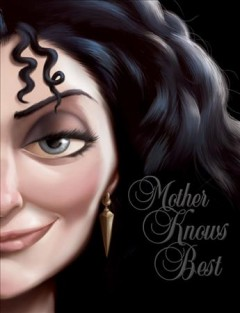 Mother knows best : a tale of the old witch cover image