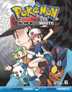 Pokémon black and white. Vol. 6 cover image