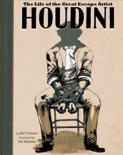 Houdini : the life of the great escape artist cover image