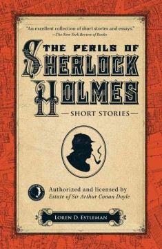 The perils of Sherlock Holmes : short stories cover image