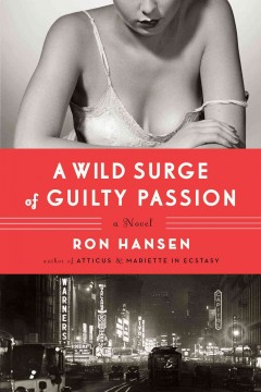 A wild surge of guilty passion cover image