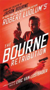 Robert Ludlum's the Bourne retribution cover image