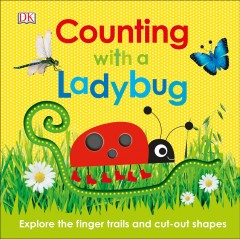 Counting with a ladybug : explore the finger trails and cut-out shapes cover image