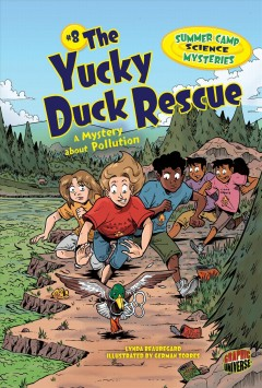 The yucky duck rescue : a mystery about pollution cover image