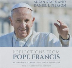 Reflections from Pope Francis an invitation to journaling, prayer, and action cover image