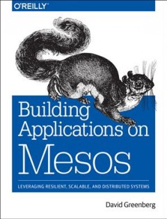Building applications on Mesos cover image