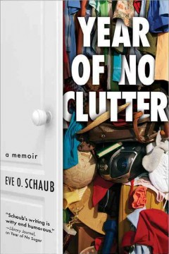 Year of no clutter : a memoir cover image