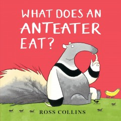 What does an anteater eat? cover image