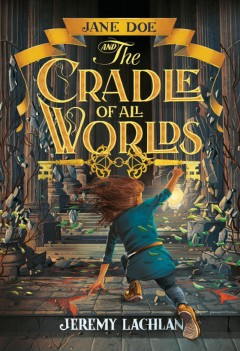 Jane Doe and the cradle of all worlds cover image