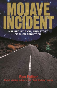 Mojave incident : inspired by a chilling story of alien abduction cover image