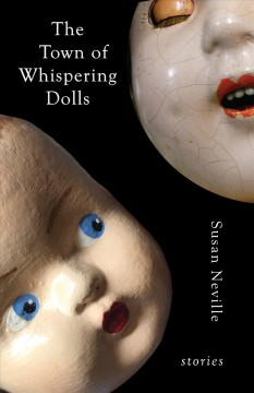 The town of whispering dolls : stories cover image