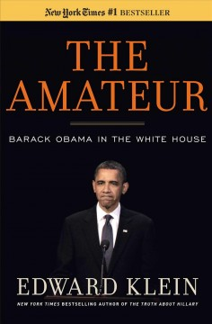 The amateur : Barack Obama in the White House cover image