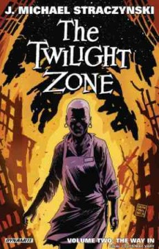 The twilight zone. Volume two, The way in cover image
