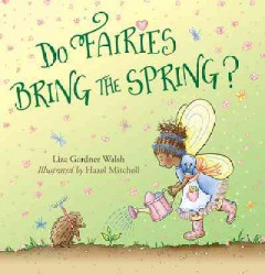 Do fairies bring the spring? cover image
