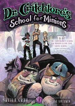 Dr. Critchlore's School for Minions cover image