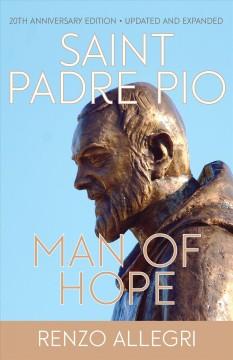 Padre Pio : a man of hope cover image