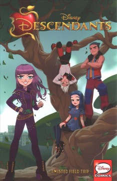 Disney Descendants. Twisted field trip cover image