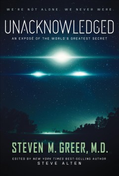 Unacknowledged : an exposé of the world's greatest secret cover image