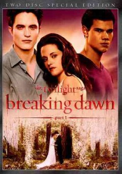 The twilight saga. Breaking dawn. Part 1 cover image
