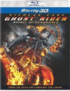 Ghost Rider [3D Blu-ray + Blu-ray combo] spirit of vengeance cover image