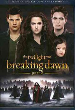 The twilight saga. Breaking dawn. Part 2 cover image
